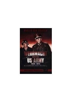 Wehrmacht kontra US Army 1939-1945