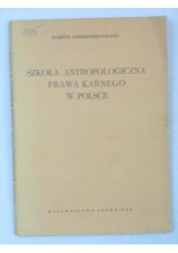 Szkoła antropologiczna prawa karnego w Polsce