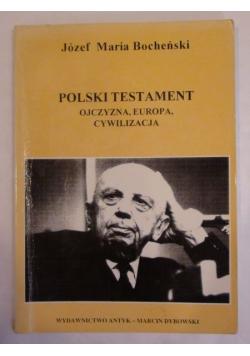 Polski testament ojczyzna, europa, cywilizacja
