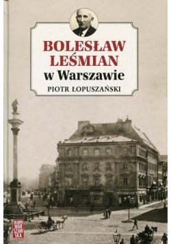Bolesław Leśmian w Warszawie