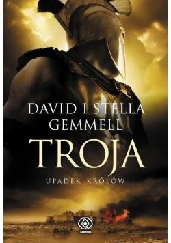 Troja Tom 3 Troja Upadek królów