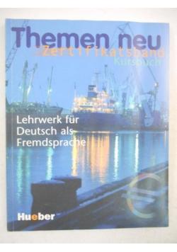 Themen Neu. Zertifikatsband: Kursbuch