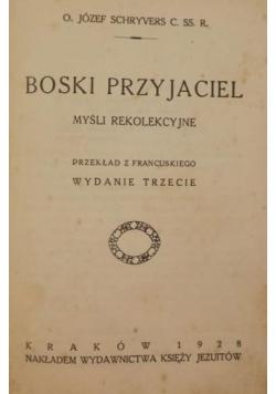 Boski przyjaciel, 1928 r.