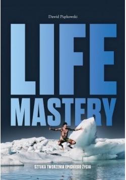 Life Mastery: Sztuka tworzenia epickiego życia