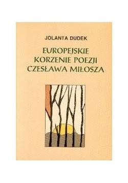 Europejskie korzenie poezji Czesława Miłosza