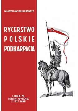 Rycerstwo polskie Podkarpacia