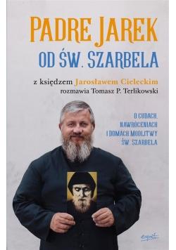 Padre Jarek od św. Szarbela