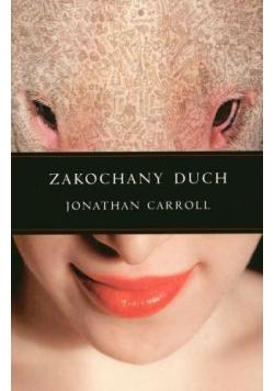 Zakochany Duch - Jonathan Carroll