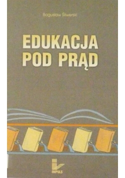 Edukacja pod prąd
