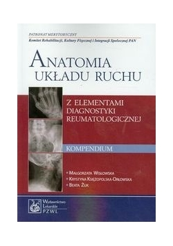 Anatomia układu ruchu Kompendium