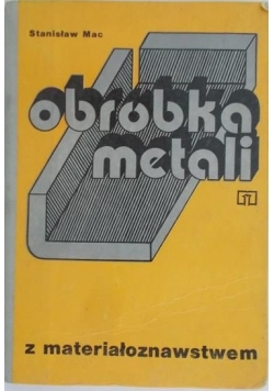 Obróbka metali z materiałoznawstwem