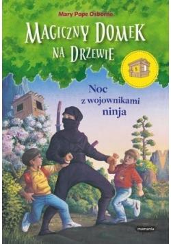 Magiczny domek na drzewie. Noc z wojownikami ninja
