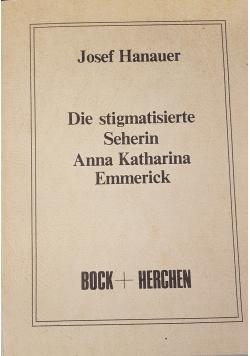 Die stigmatisierte Seherin Anna Katharina Emmerick