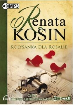 Kołysanka dla Rosalie audiobook