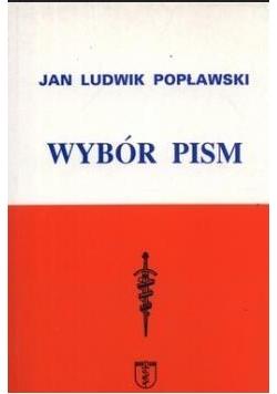Jan Ludwik Popławski. Wybór pism