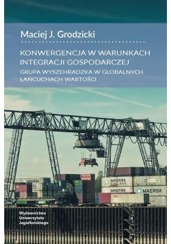 Konwergencja w warunkach integracji gospodarczej..