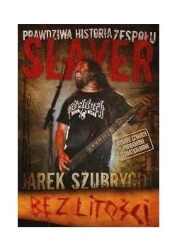 Bez litości. Prawdziwa historia zespołu Slayer w.4