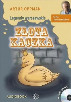 Legendy warszawskie. Złota kaczka. Audiobook
