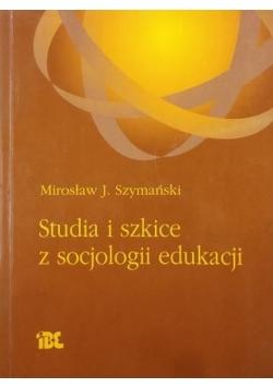 Studia i szkice z socjologii edukacji