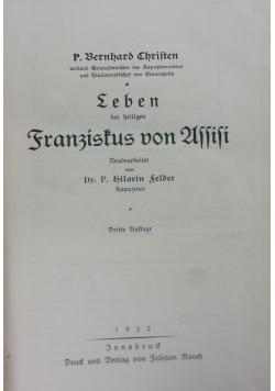 P. Bernhard Christen, Leben des heiligen Franziskus von Assisi, 1922 r.