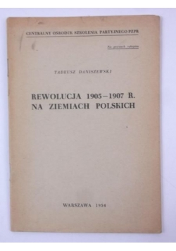 Rewolucja 1905-1907 r. na Ziemiach Polskich