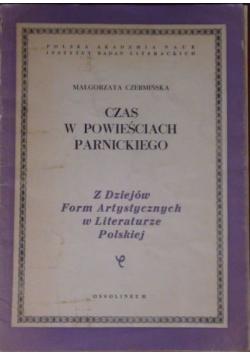 Czas w powieściach Parnickiego