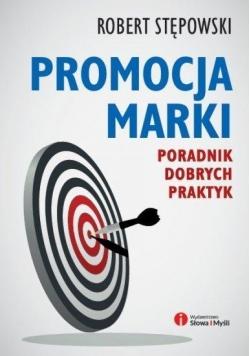 Promocja marki. Poradnik dobrych praktyk