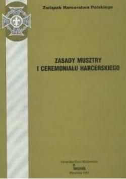 Zasady musztry i ceremoniału harcerskiego