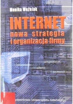 Internet. Nowa strategia i organizacja firmy