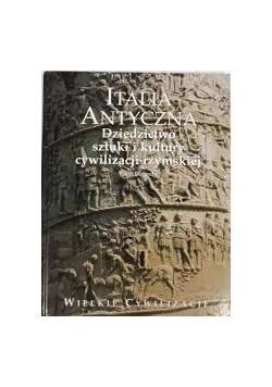 Italia antyczna -dziedzictwo sztuki i kultury cywilizacji rzymskiej