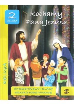 Katechizm SP 2 Kochamy Pana Jezusa.. ćwiczenia ŚBM