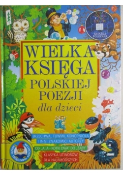 Potocka Małgorzata- Wielka Księga polskiej poezji dla dzieci