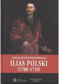 Ilias Polski (1700-1710)