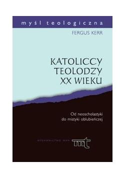 Katoliccy teolodzy XX wieku