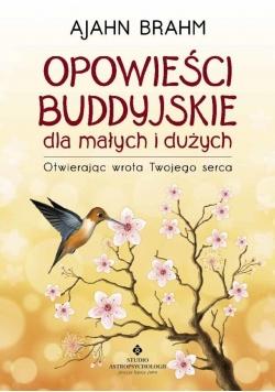 Opowieści buddyjskie dla małych i dużych wyd.2018