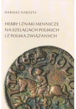 Herby i znaki mennicze na szelągach polskich...