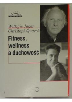 Fitness, wellness a duchowość