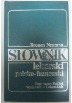 Słownik lekarski polsko-francuski