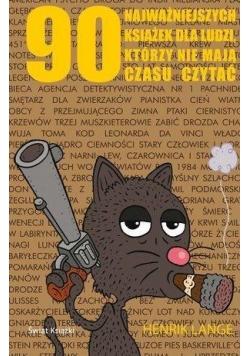 90 najważniejszych książek dla ludzi, którzy ...