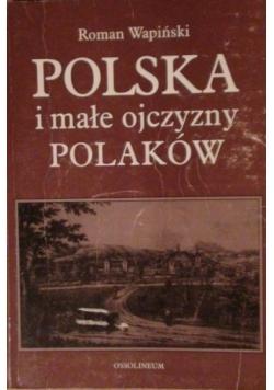 Polska i małe ojczyzny Polaków