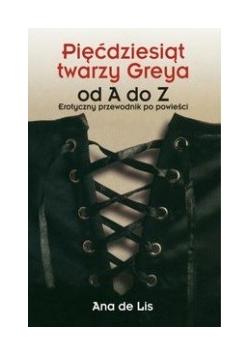 Pięćdziesiąt twarzy Greya od A do Z, Nowa
