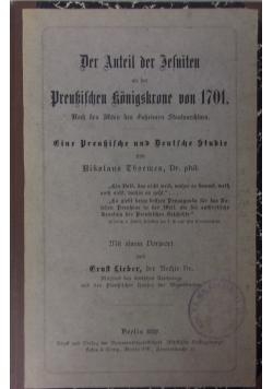 Der Anteil der Jesuiten an der Preussischen konigskrone von 1701. 1892 r.