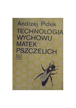 Technologia wychowu matek pszczelich