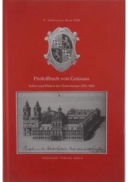 Profsbuch von Grussau. Leben und Wirken der Zisterzienser 1292-1810
