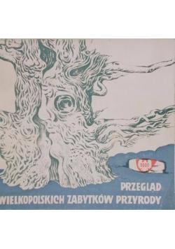 Przegląd wielkopolskich zabytków przyrody