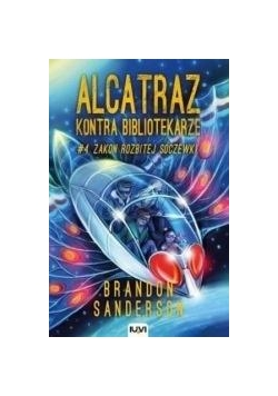 Alcatraz kontra Bibliotekarze T.4 Zakon Rozbitej..