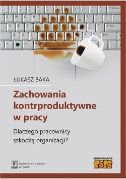 Zachowania kontrproduktywne w pracy