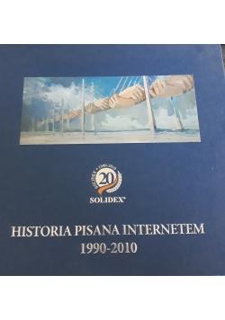 Historia pisana internetem 1990 - 2010