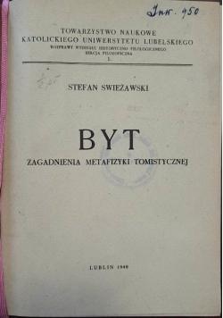 Byt. Zagadnienia metafizyki tomistycznej, 1948 r.