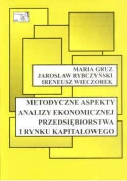 Metodyczne aspekty analizy ekonomicznej przedsiębiorstwa i rynku kapitałowego, Nowa